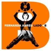 Fernanda Abreu: Lado B by Fernanda Abreu