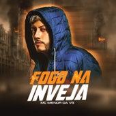 Fogo na Inveja by MC Menor da VG