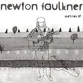 Sketches EP by Newton Faulkner