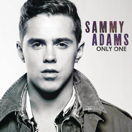 Only One by Sammy Adams