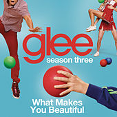 What Makes You Beautiful (Glee Cast Version) by Glee Cast