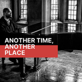 Another Time, Another Place de Various Artists
