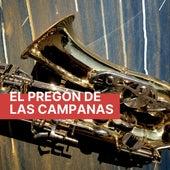 El Pregón De Las Campanas de Various Artists
