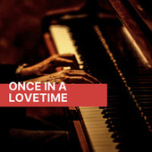 Once In A Lovetime de Various Artists