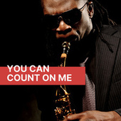 You Can Count On Me de Various Artists