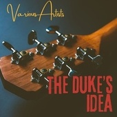 The Duke's Idea de Various Artists