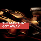 The Man That Got Away de Various Artists