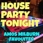 House Party Tonight Amos Milburn Favourites de Amos Milburn