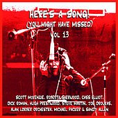 Here's A Song! (You Might Have Missed) Vol 13 by Various Artists