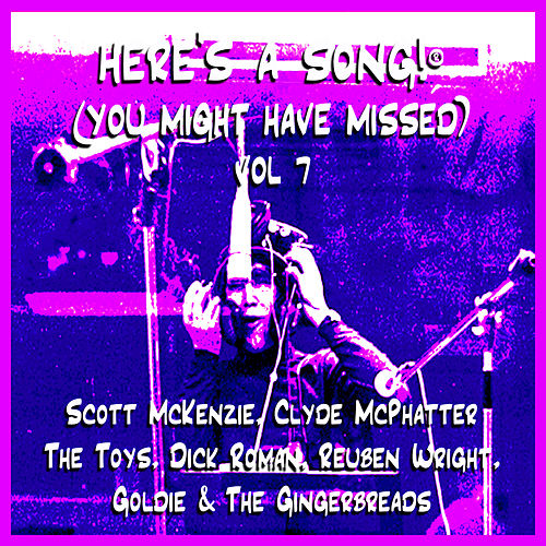 Here's A Song®  (You Might Have Missed) Vol. 7 by Various Artists