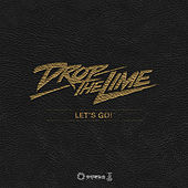 Let's Go! by Drop The Lime