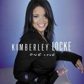 One Love by Kimberley Locke