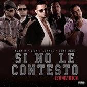 Si No Le Contesto (Remix) de Plan B