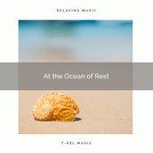 ! ! ! ! ! ! ! ! ! ! At the Ocean of Rest de Ocean Waves For Sleep (1)