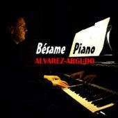 Bésame Piano von Alvarez-Argudo
