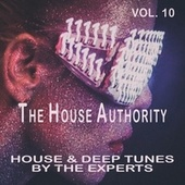 The House Authority, Vol. 10 by Various Artists