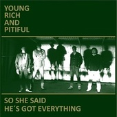 So She Said / He's Got Everything de Young