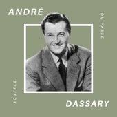 André Dassary - Souffle du Passé von Andre Dassary
