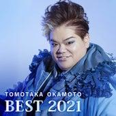 Tomotaka Okamoto BEST2021 by Tomotaka Okamoto