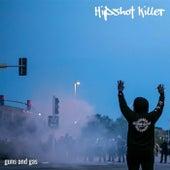 Guns and Gas by Hipshot Killer