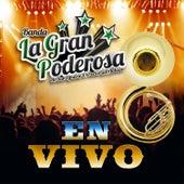 En Vivo by Banda La Gran Poderosa