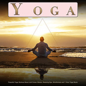 Yoga: Peaceful Yoga Workout Music and Ocean Waves, Relaxing Spa, Mindfulness and 1 Hour Yoga Music von Yoga Music