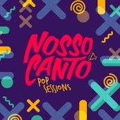 Nosso Canto (Pop Sessions) (Ao Vivo) von Vários Artistas