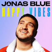 Happy Vibes de Jonas Blue