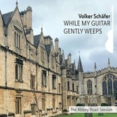 While My Guitar Gently Weeps (The Abbey Road Session) de Volker Schäfer