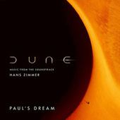 Paul's Dream (Dune: Music from the Soundtrack) de Hans Zimmer
