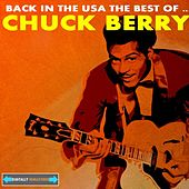 Back in the USA the Best of Chuck Berry by Chuck Berry