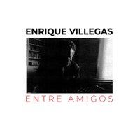 Entre Amigos by Enrique