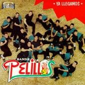 Ya Llegamos by Banda Pelillos