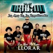Por Qué Me Haces Llorar by Grupo Dragon Los Amos De La Romanticumbia