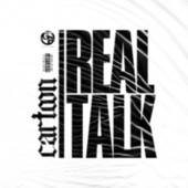 Real Talk by Cartoon