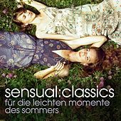 Sensual Classics von Various Artists