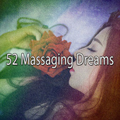 52 Massaging Dreams by S.P.A