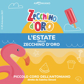 L'estate dello Zecchino d'Oro von Piccolo Coro Dell'Antoniano