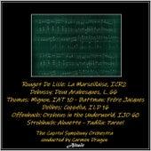 Rouget De Lisle: La Marseillaise, ICR2 - Debussy: Deux Arabesques, L. 66 - Thomas: Mignon, IAT 10 - Battman: Frère Jacques - Delibes: Coppélia, ILD 16 - Offenbach: Orpheus in the Underworld, IJO 60 - Strohbach: Alouette - Padilla: Paree! by Capitol Symphony Orchestra