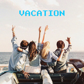Vacation by Various Artists