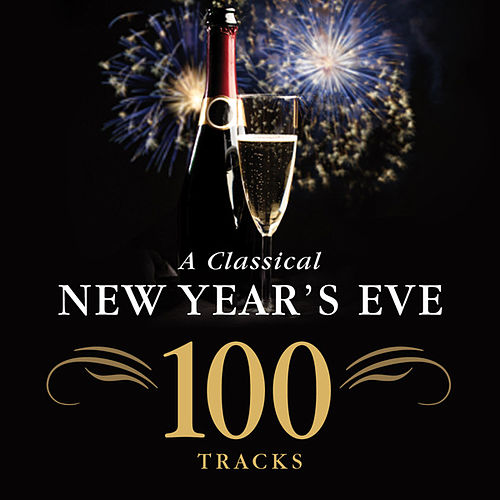 A Classical New Year's Eve by Various Artists