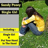 Single Girl by Sandy Posey