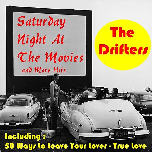 Saturday Night At the Movies and More Hits by The Drifters