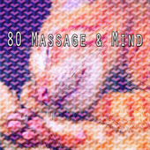 80 Massage & Mind by S.P.A
