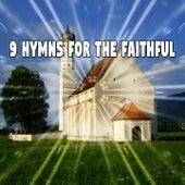 9 Hymns for the Faithful de Musica Cristiana