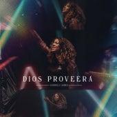 Dios Proveerá by Gabriela Gomes