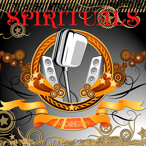 Spirituals: Live At Carnegie Hall (Remastered) by Various Artists
