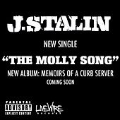 The Molly Song - Single by J-Stalin