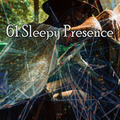 61 Sleepy Presence by Best Relaxing SPA Music