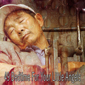 49 Bedtime for Your Little Angels by Deep Sleep Music Academy